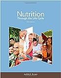 nutrition through the life cycle (ebook pdf) (english edition)