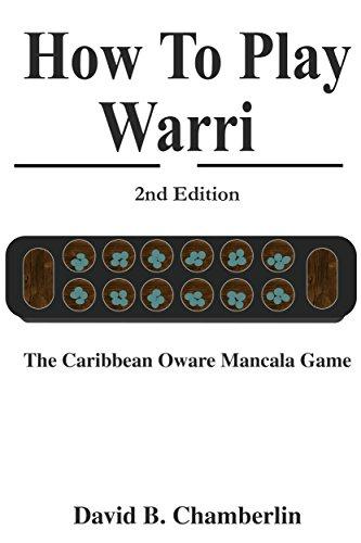 How To Play Warri The Caribbean Oware Mancala Game Kindle