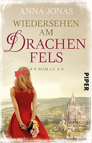Wiedersehen am Drachenfels: Roman (Hotel Hohenstein 3)