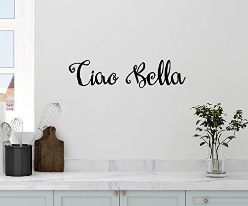 "24""x5"" Ciao Bella Hello Goodbye Beautiful Italian Saying Kitchen Family Wall Decal Sticker Art Mural Home Decor"