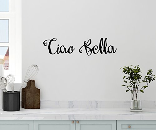 "24""x5"" Ciao Bella Hello Goodbye Beautiful Italian Saying Kitchen Family Wall Decal Sticker Art Mural Home Decor"