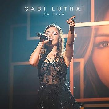 Gabi Luthai (Ao Vivo Em São Paulo / 2019)