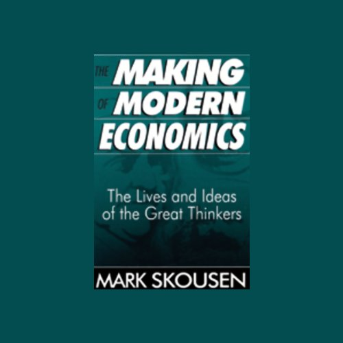 The Making of Modern Economics audiobook cover art