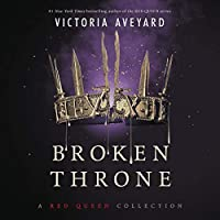 Broken Throne (Red Queen Collection)