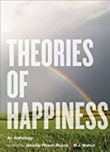Theories of Happiness: An Anthology