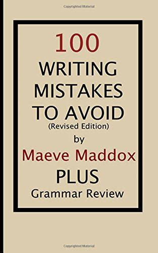 100 Writing Mistakes to Avoid: Revised Edition