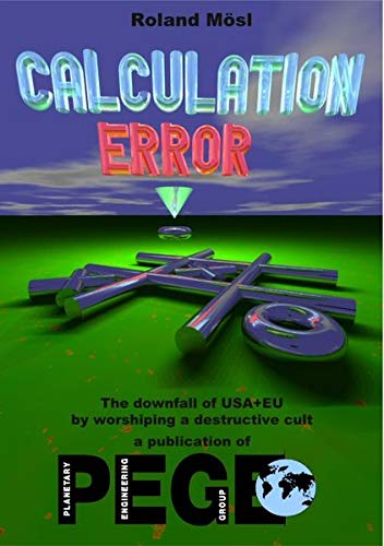 Calculation ERROR: Mankind at crossroads, self-destruction or limitless future