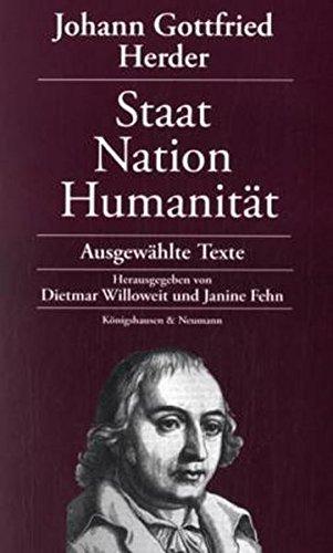 Johann Gottfried Herder: Staat - Nation - Humanität: Ausgewählte Texte