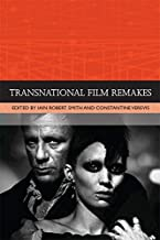 Transnational Film Remakes (Traditions in World Cinema)