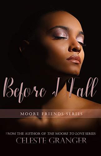 Before I Fall (Moore Friends, Band 4)