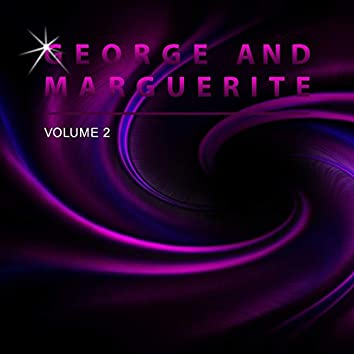 George and Marguerite, Vol. 2