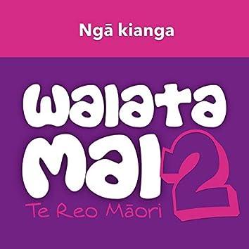 Waiata Mai 2 - Ngā kianga - Te Reo Māori