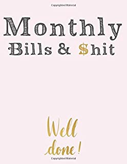 Monthly Bills & $hit: Simple Monthly Bill Planner With Income List, Weekly Expense Tracker, Bill Planner, Financial Planni...