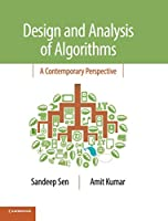 Design and Analysis of Algorithms: A Contemporary Perspective Front Cover
