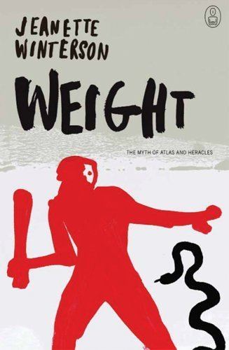 Weight: The Myth of Atlas and Heracles (Myths, The) by Jeanette Winterson (2005-10-05)