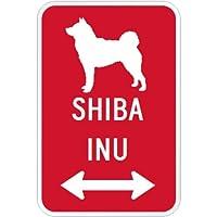 SHIBA INU マグネットサイン レッド:柴犬(大) シルエットイラスト&矢印 英語標識デザイン Water Resistant&UV Coat U.