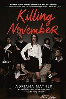 Killing November by [Adriana Mather]