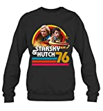 Starsky and Hutch Geek Giftideas Collectable FriendshipTv Fandom Sweater Sweatshirt Gift for Men Women Black