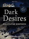 Dark Desires (The Black Series Book 1)
