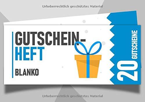 Gutscheinheft blanko - 20 Gutscheine: Leeres Gutscheinbuch zum selbst ausfüllen, als persönliches und individuelles Geschenk mit 20 Gutscheinen