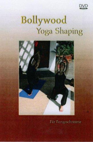 Bollywood Yoga Shaping - Fortgeschrittene