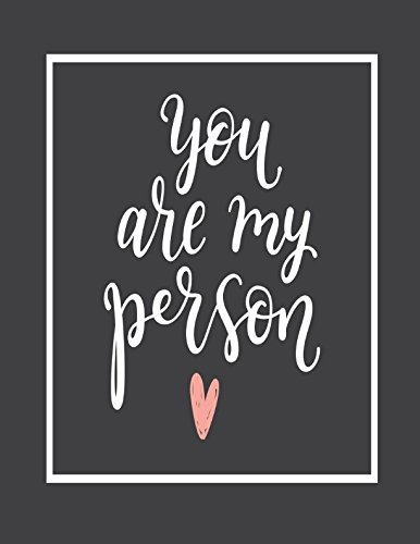 You Are My Person: Notes Journal Large