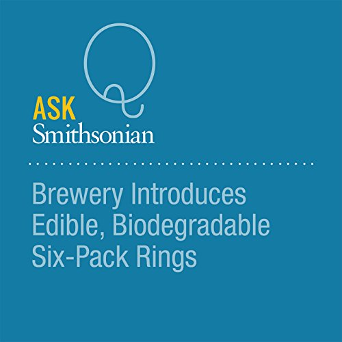 Brewery Introduces Edible, Biodegradable Six-Pack Rings cover art