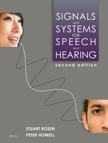 Compare Textbook Prices for Signals and Systems for Speech and Hearing: Second Edition 2nd ed. Edition ISBN 9789004252431 by Stuart Rosen