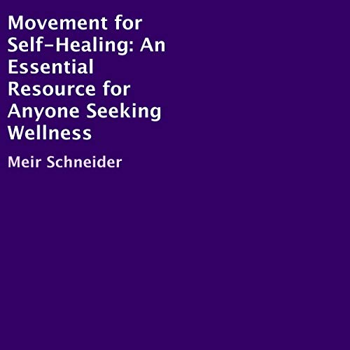 Movement for Self-Healing audiobook cover art