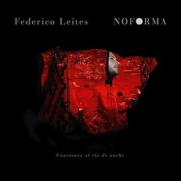 Noforma, Canciones al Rio de Noche (Feat.Mauricio Vieiro)
