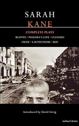 Complete Plays: Blasted / Phaedra's Love / Cleansed / Crave / 4.48 Psychosis / Skin