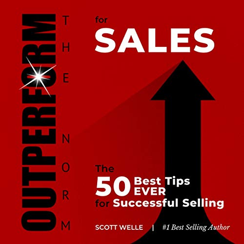 OUTPERFORM THE NORM for Sales Audiobook By Scott Welle cover art