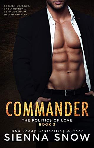 Commander (Politics of Love Book 3)