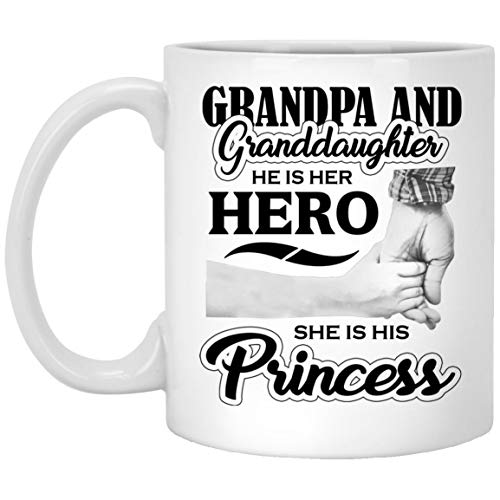 Grandpa & Granddaughter, He is Her Hero, She is His Princess - 11oz White Coffee Mug Ceramic Tea-Cup - Fun-ny Gift for Family Mom Dad Kid Grand-Parent Birthday Anniversary Mother'