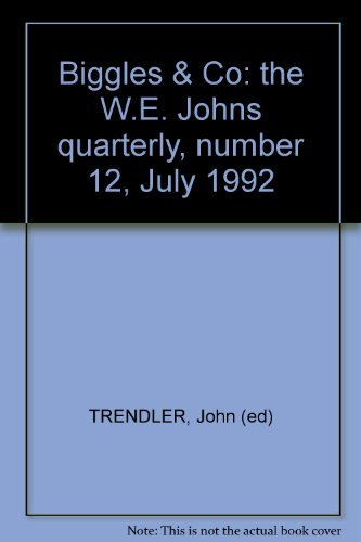 Biggles & Co: the W.E. Johns quarterly, number 12, July 1992