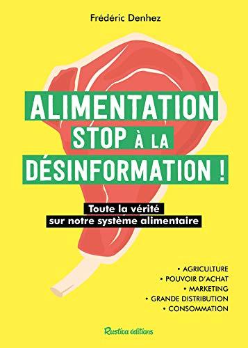 Alimentation : stop à la désinformation (Santé / Bien-être (hors collection))