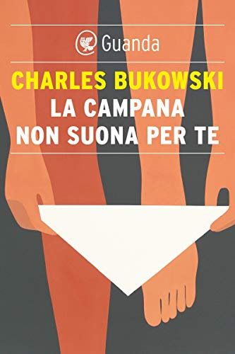 La campana non suona per te (Italian Edition)