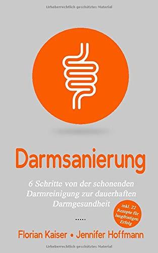 Florian Kaiser<br />Darmsanierung - jetzt bei Amazon bestellen
