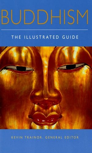 Buddhism: The Illustrated Guide