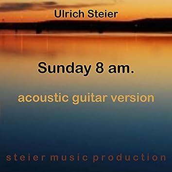 Sunday 8 am. (Acoustic Guitar Version)