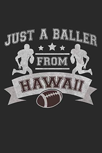 Just a Baller from Hawaii Football Player Journal
