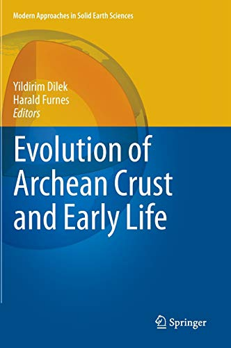 Evolution of Archean Crust and Early Life: 7