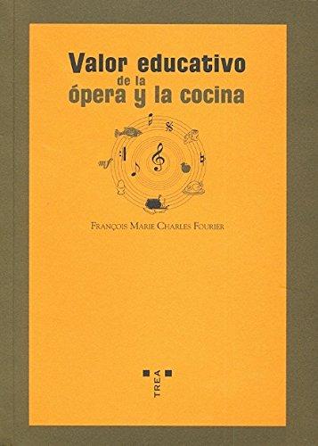 Valor educativo de la ópera y la cocina (La comida de la vida)