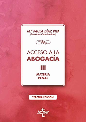 Acceso a la abogacía: Volumen III. Materia penal