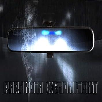 Paranoia Xenonlicht (feat. OJ & Many)