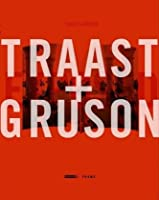 Traast & Gruson: Exposed (Frame Monographs of Contemporary Interior Architects)
