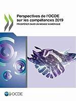 Perspectives De L'ocde Sur Les Compétences 2019 Prospérer Dans Un Monde Numérique