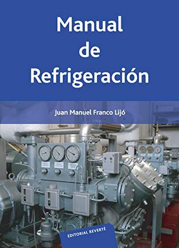 Manual de refrigeración (Spanish Edition)