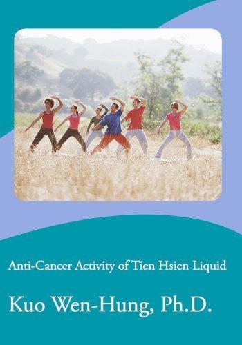 Anti-Cancer Activity of Tien Hsien Liquid