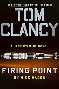 Tom Clancy Firing Point (Jack Ryan Universe Book 29) by [Mike Maden]